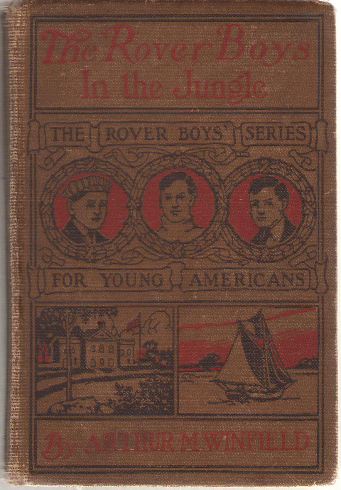 Image for The Rover Boys In The Jungle Or, Stirring Adventures in Africa