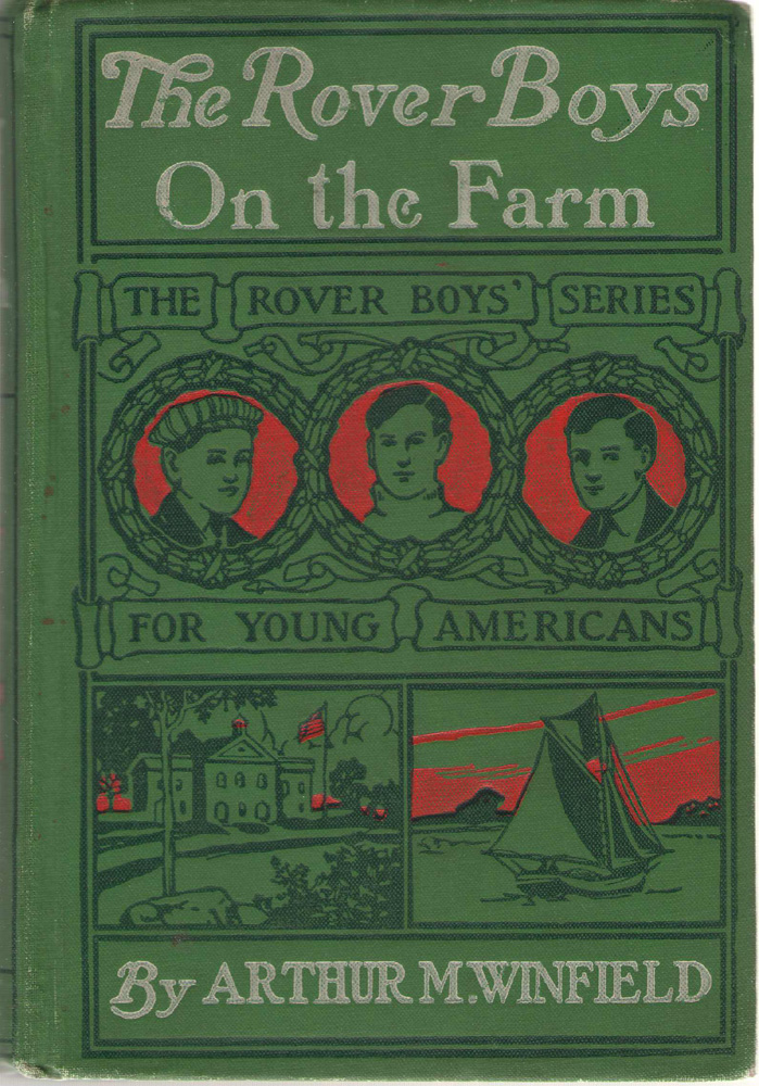 Image for The Rover Boys On The Farm Or, the Last Days At Putnam Hall