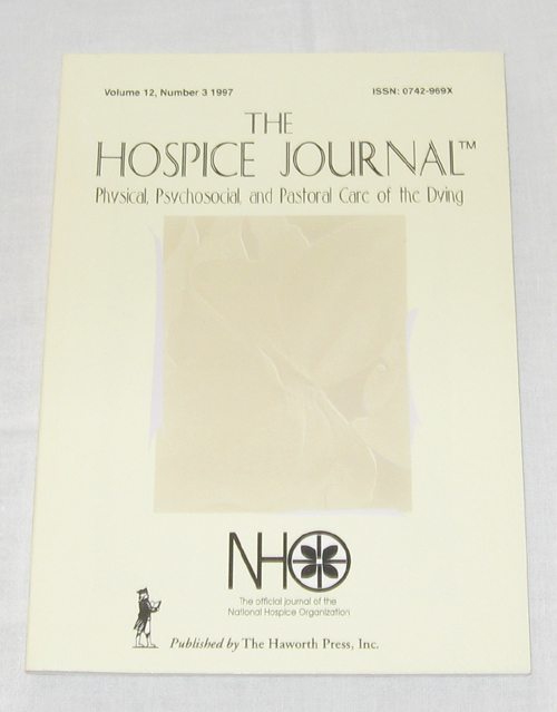 Image for The Hospice Journal  Physical, Psychosocial, and Pastoral Care of the Dying, Volume 12, No. 3 1997