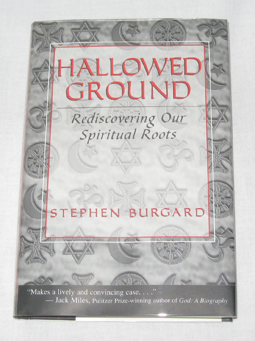 Image for Hallowed Ground  Rediscovering Our Spiritual Roots
