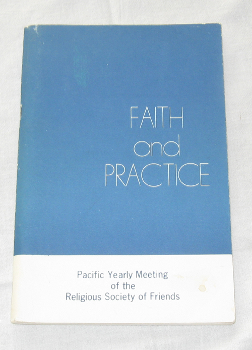 Image for Faith and Practice - 1973 Pacific Yearly Meeting of the Religious Society of Friends