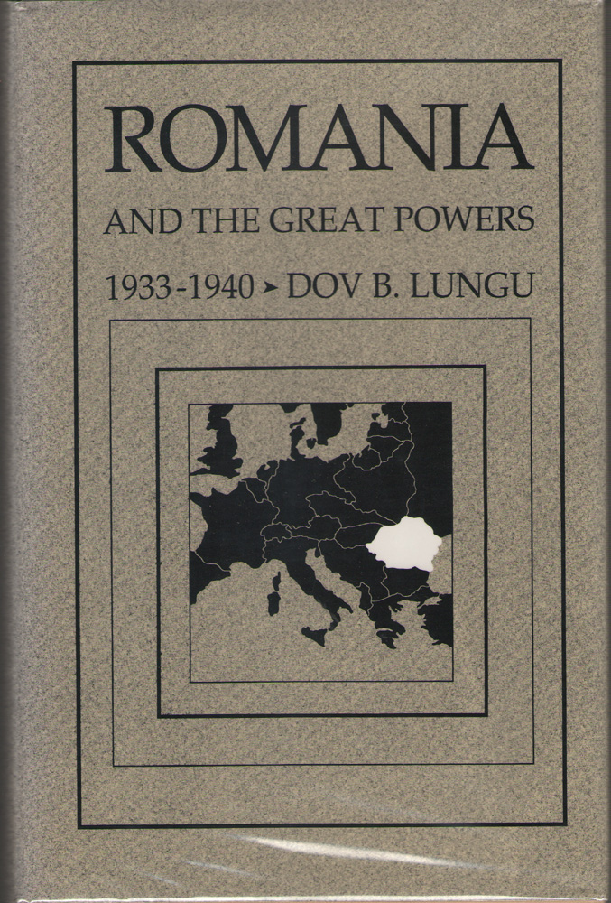 Image for Romania and the Great Powers, 1933-1940