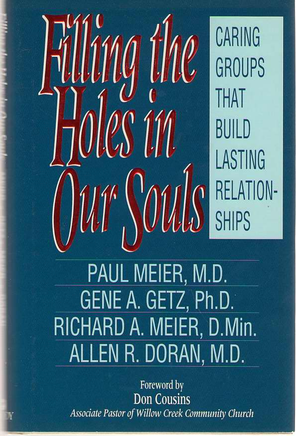 Image for Filling The Holes In Our Souls Caring Groups That Build Lasting Relationships
