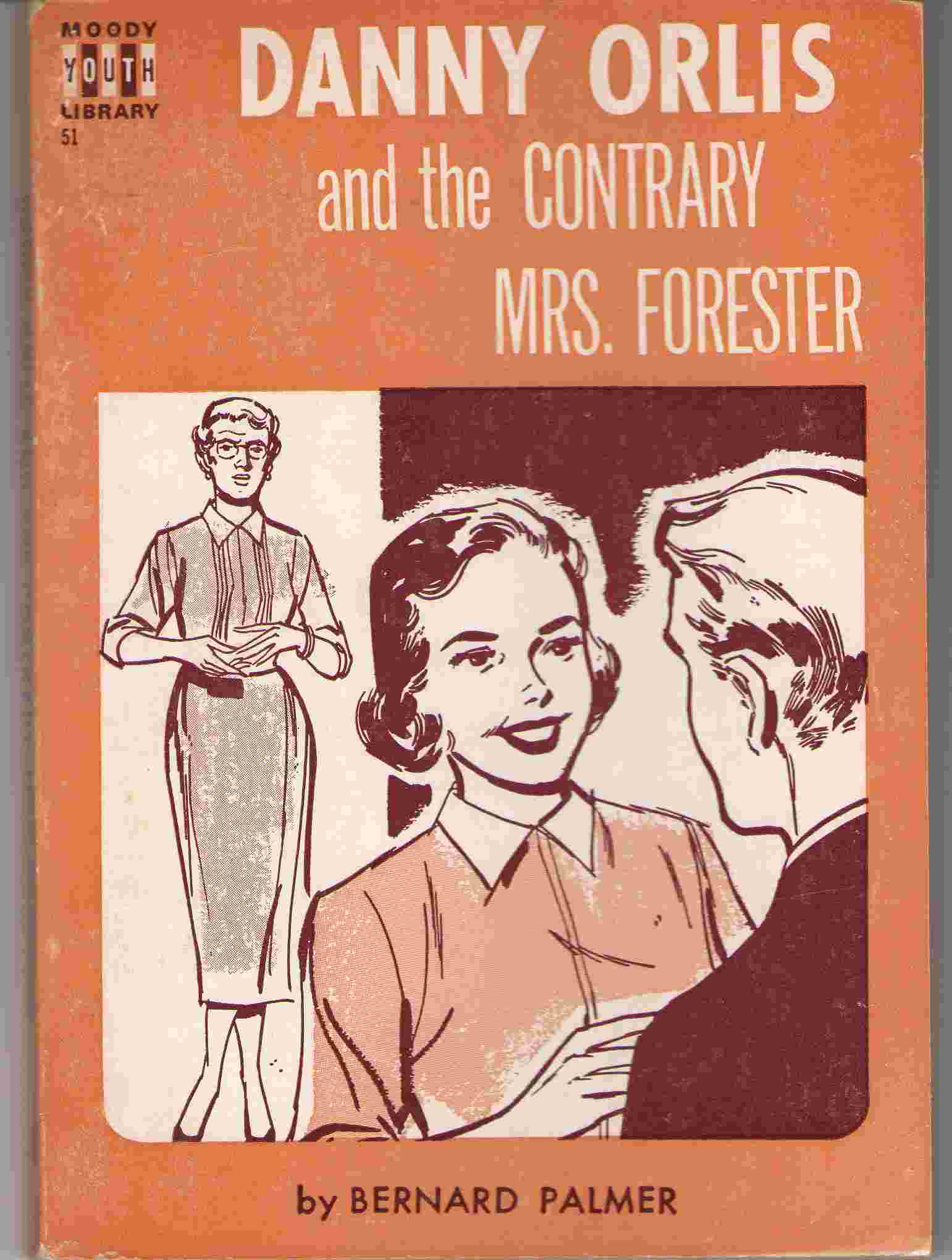 Image for Danny Orlis And The Contrary Mrs. Forester