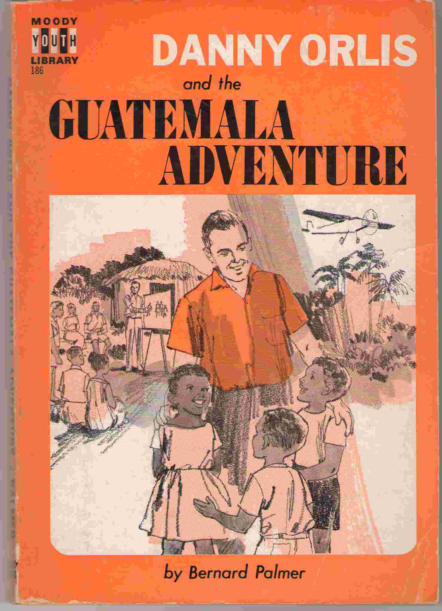 Image for Danny Orlis And The Guatemala Adventure