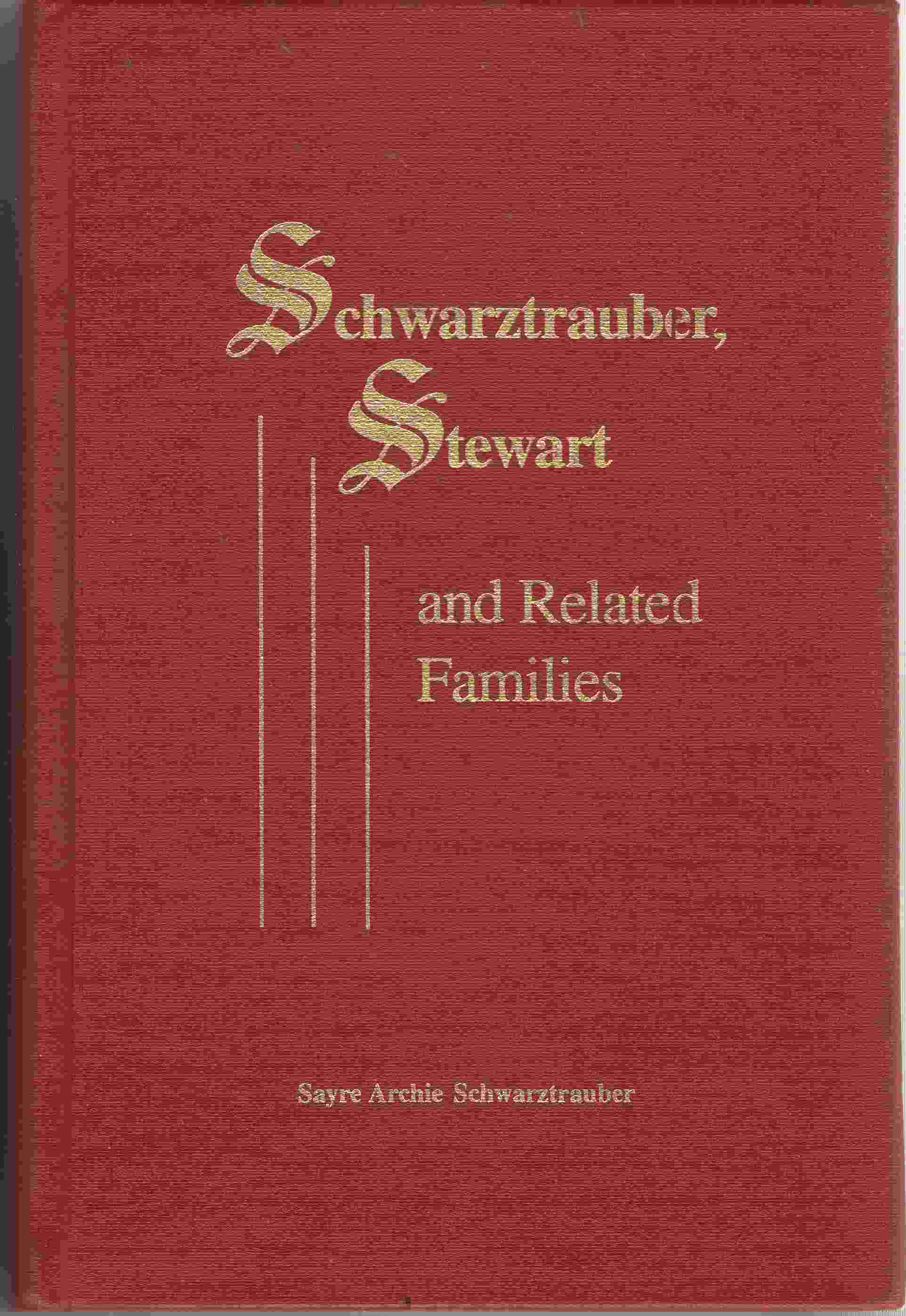 Image for Schwarztrauber, Stewart, and Related Families
