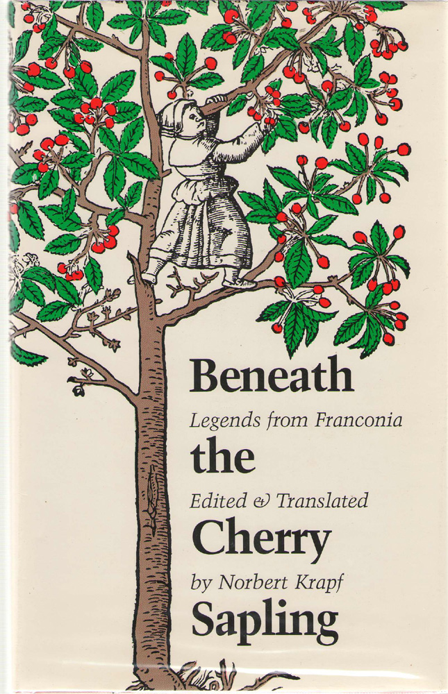 Image for Beneath The Cherry Sapling Legends from Franconia