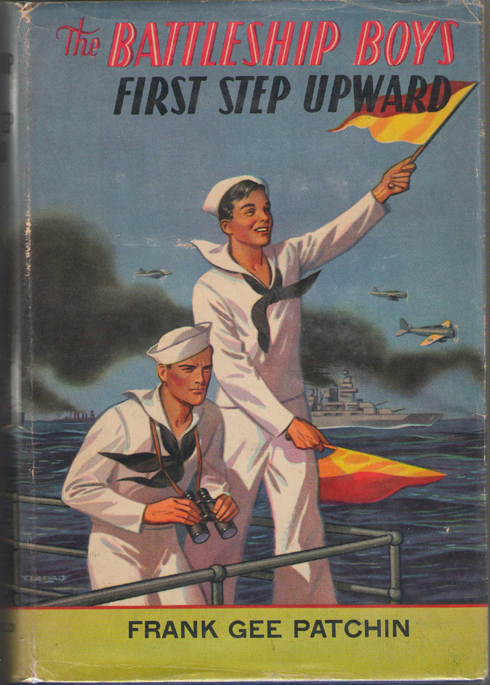 Image for The Battleship Boys' First Step Upward , Or, Winning Their Grades As Petty Officers