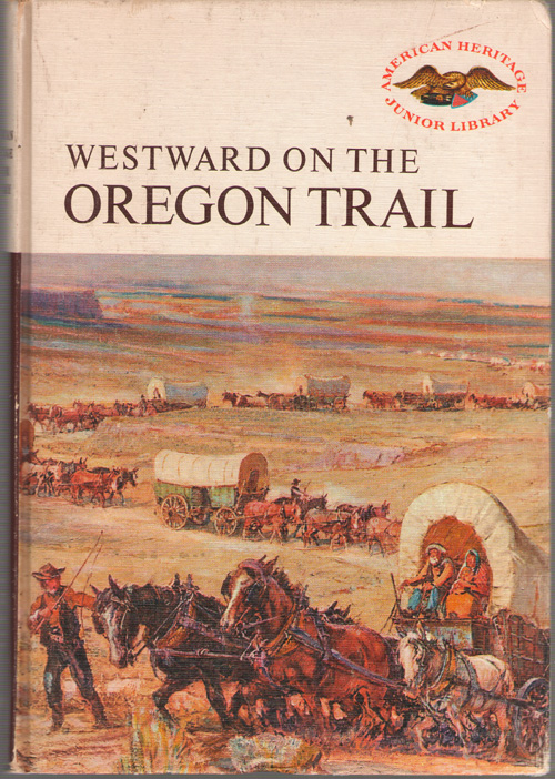 Image for Westward On The Oregon Trail