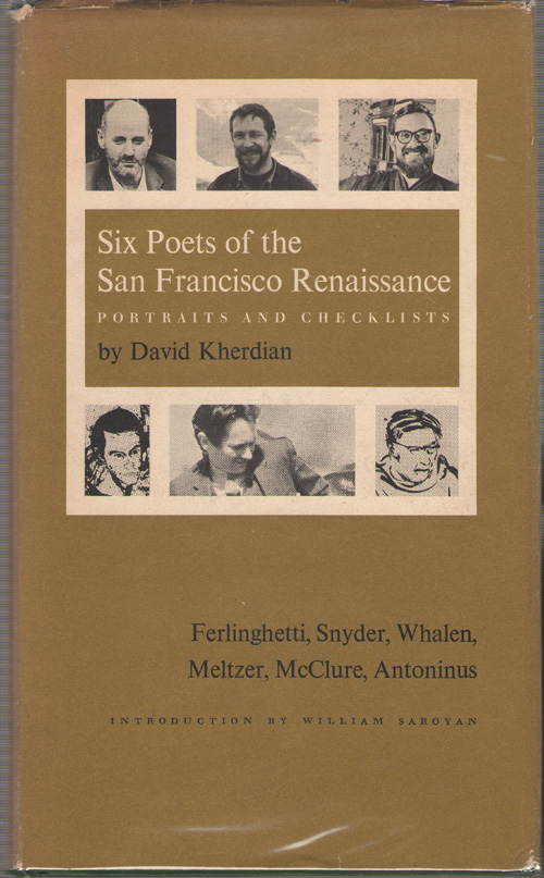 Image for Six Poets Of The San Francisco Renaissance-portraits And Checklists [ferlinghetti, Snyder, Whalen, Meltzer, Mcclure, Antoninus]