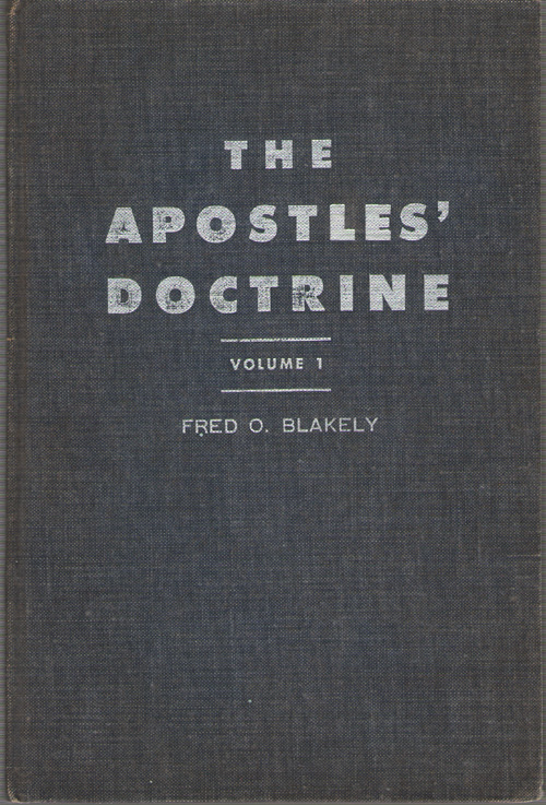 Image for The Apostles' Doctrine Volume 1 A Book of Sermon-Studies in the Field of Basic Christian Teaching