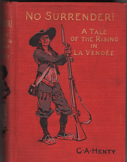 Image for No Surrender! A Tale of the Rising in La Vende