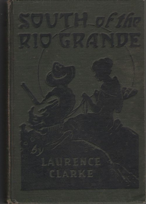Image for South of the Rio Grande