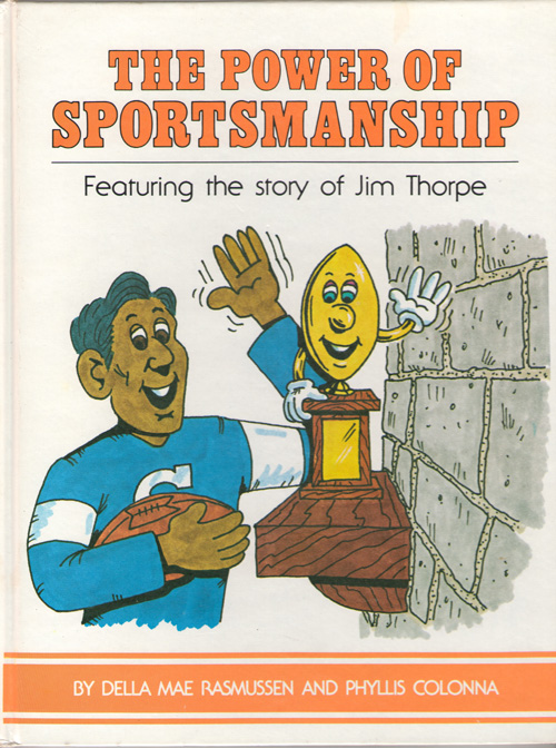 Image for The Power Of Sportsmanship Featuring the Story of Jim Thorpe