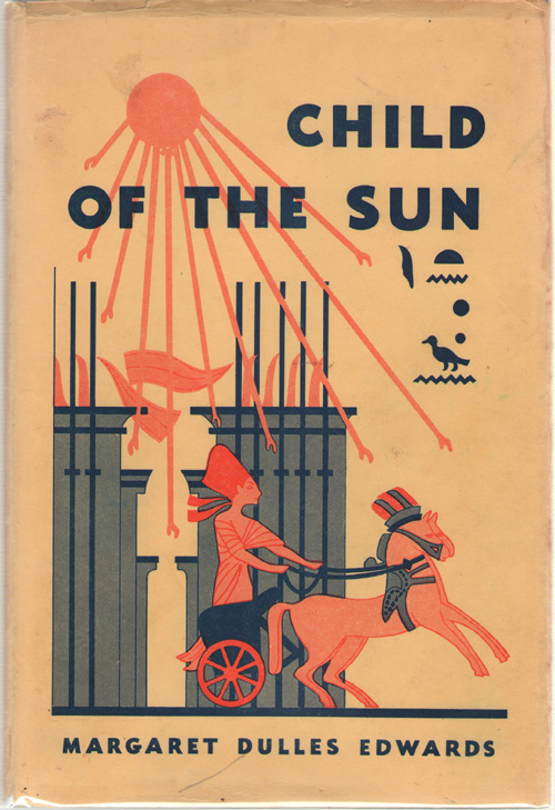 Image for Child Of The Sun A Pharaoh of Egypt