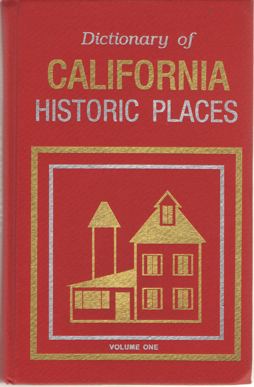 Image for Dictionary Of California Historic Places - Volume One Alameda County - Nevada County