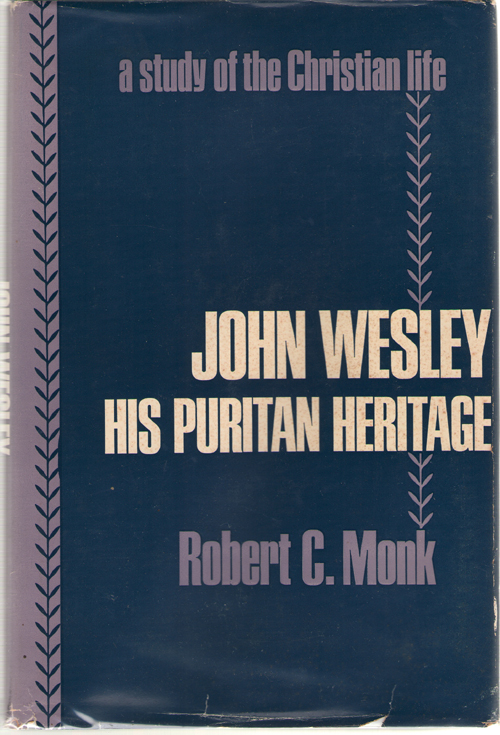 Image for John Wesley His Puritan Heritage