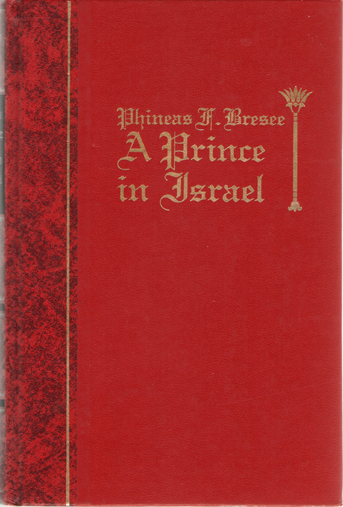 Image for Phineas A. Bresee A Prince in Israel