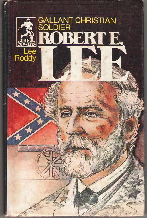 Image for Robert E. Lee Gallant Christian Soldier