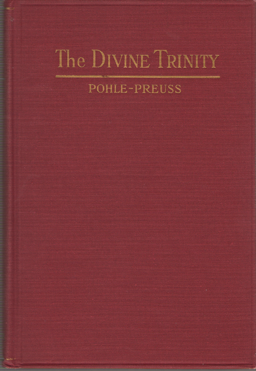 Image for The Divine Trinity  A Dogmatic Treatise
