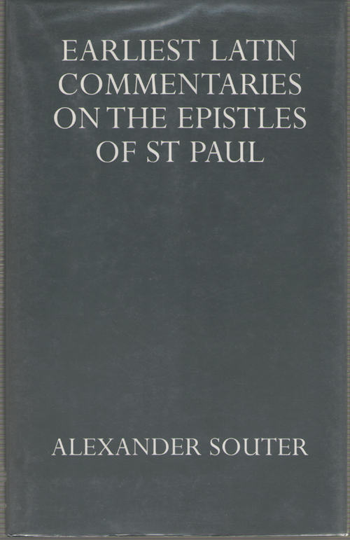 Image for Earliest Latin Commentaries On the Epistles of St Paul