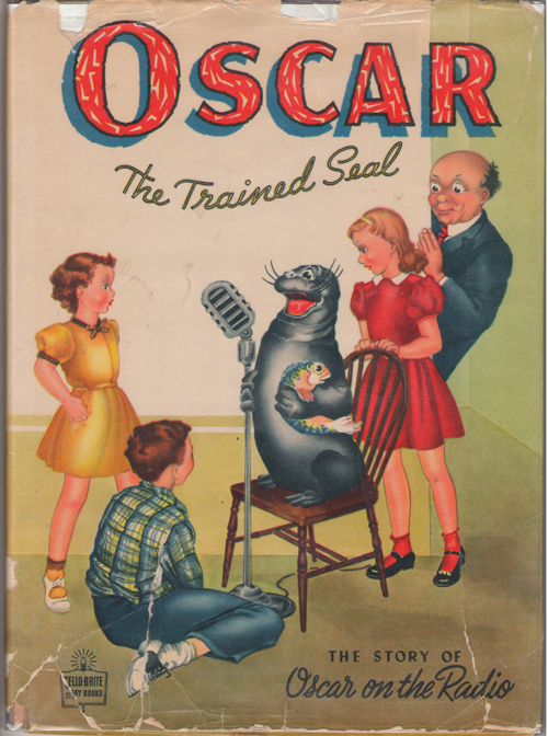 Image for Oscar the Trained Seal  The Story of Oscar on the Radio