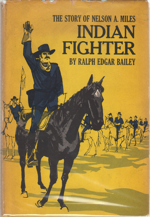 Image for Indian Fighter The Story of Nelson A. Miles