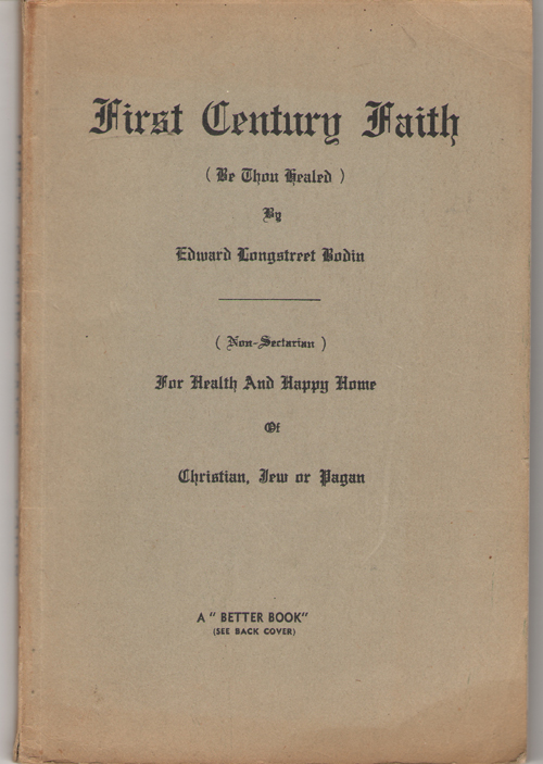 Image for First Century Faith (be Thou Healed)  For Health and Happy Home of Christian, Jew or Pagan