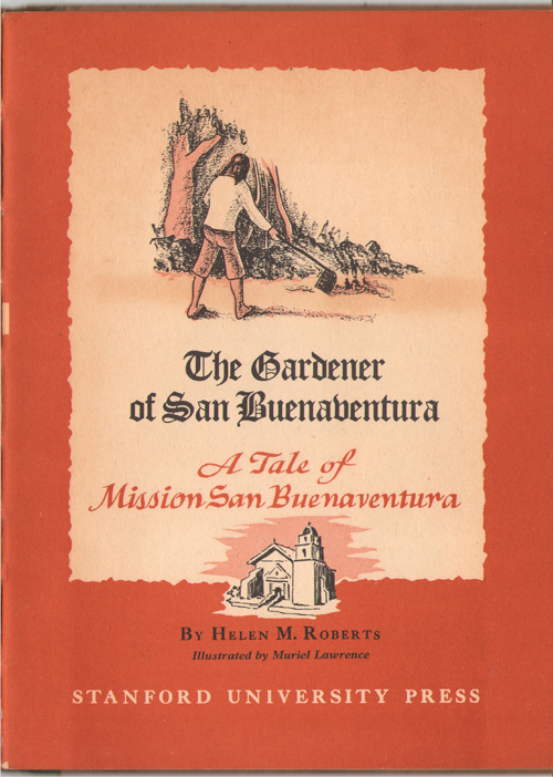 Image for The Gardener of San Buenaventura.