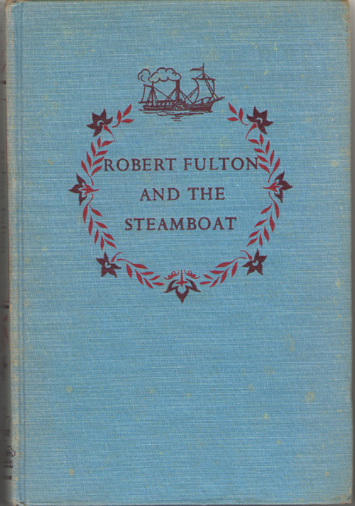 Image for Robert Fulton And The Steamboat