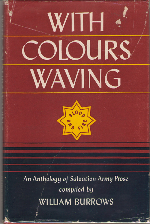 Image for With Colours Waving An Anthology of Salvation Army Prose