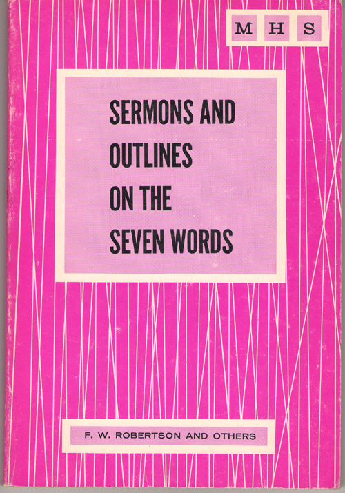 Image for Sermons and Outlines on the Seven Words