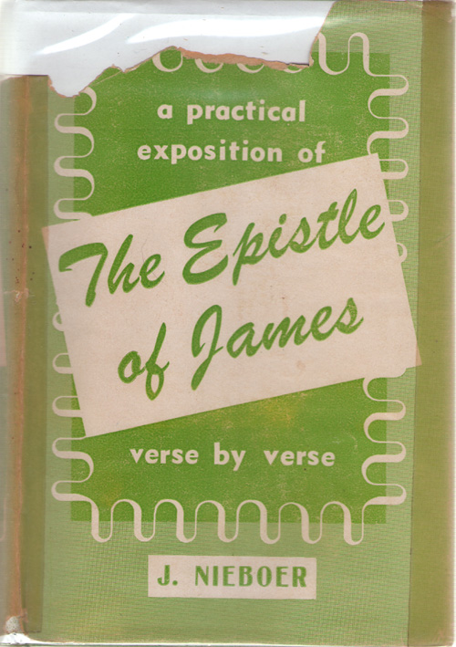 Image for A Practical Exposition Of The Epistle Of James Verse by Verse