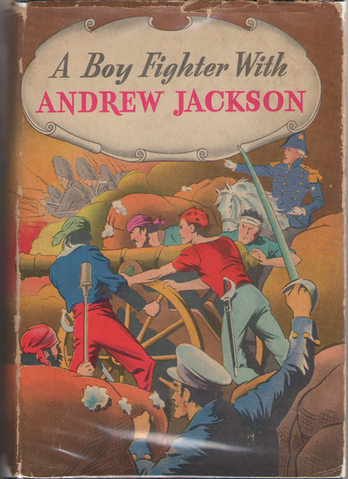 Image for A Boy Fighter With Andrew Jackson