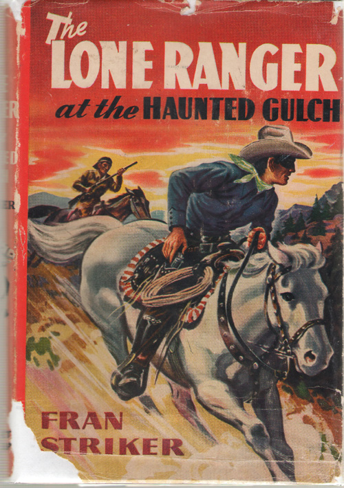 Image for The Lone Ranger At The Haunted Gulch
