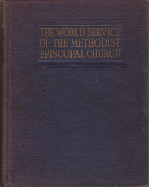 Image for The World Service of the Methodist Episcopal Church