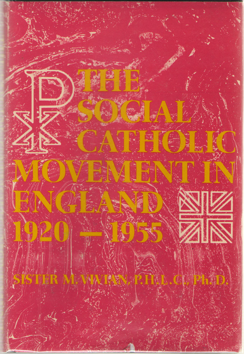 Image for The Social Catholic Movement In England, 1920-1955