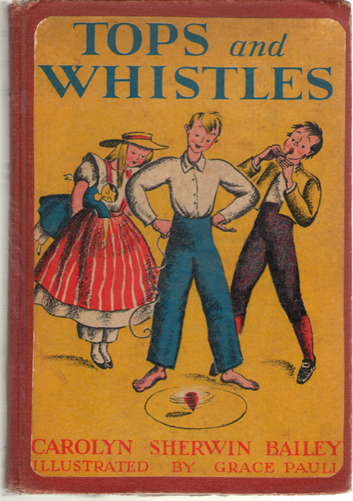Image for Tops And Whistles True Stories of Early American Toys and Children