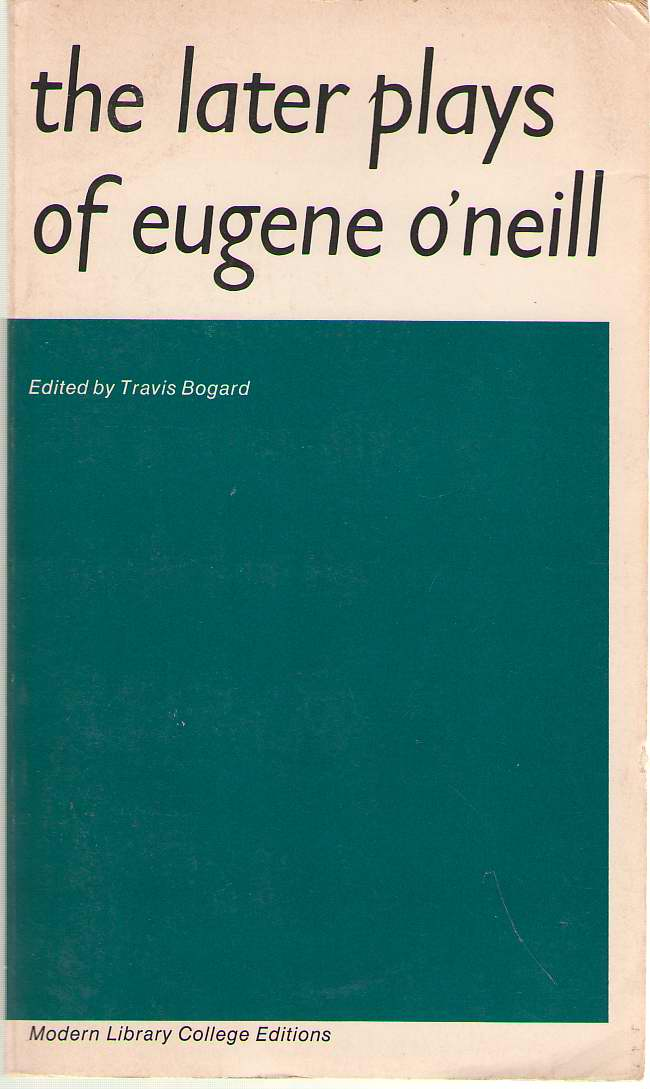 Image for The Later Plays of Eugene O'Neill