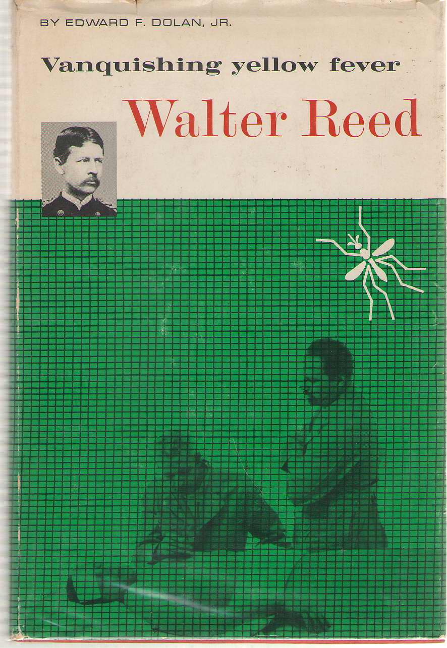Image for Walter Reed Vanquishing Yellow Fever