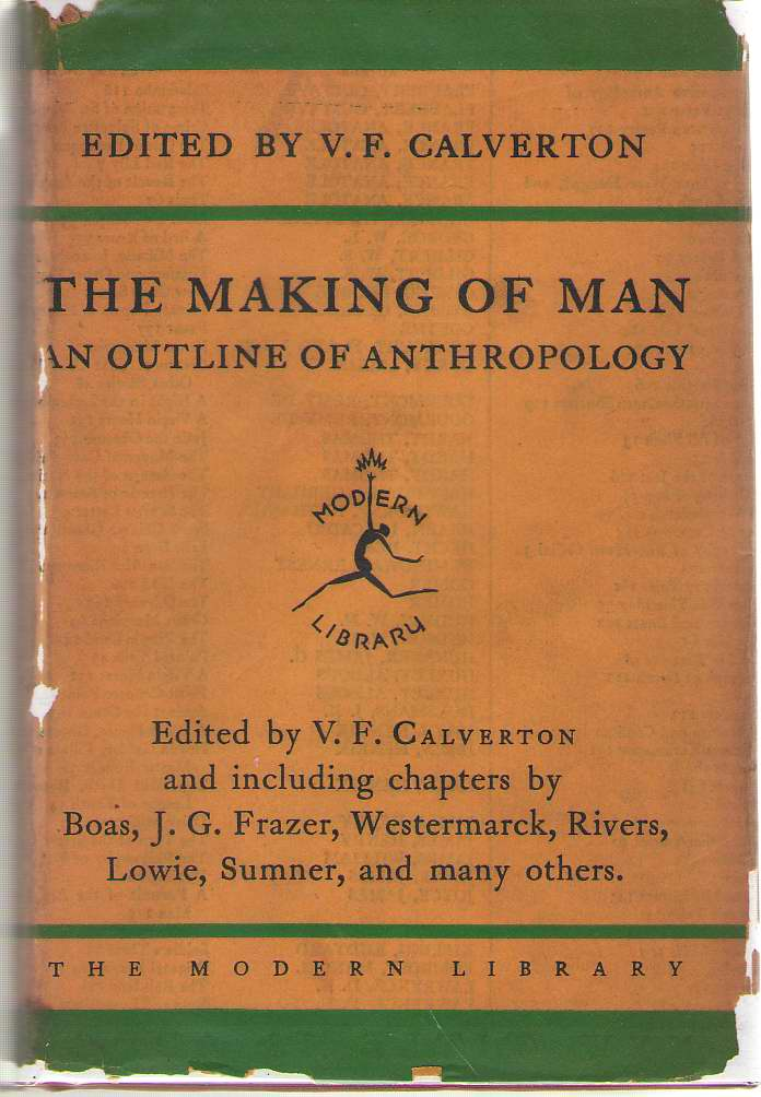 Image for The Making Of Man An Outline of Anthropology