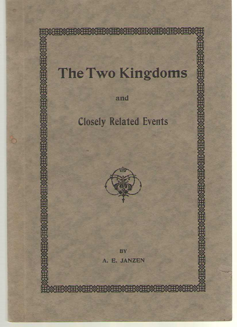 Image for The Two Kingdoms And Closely Related Events