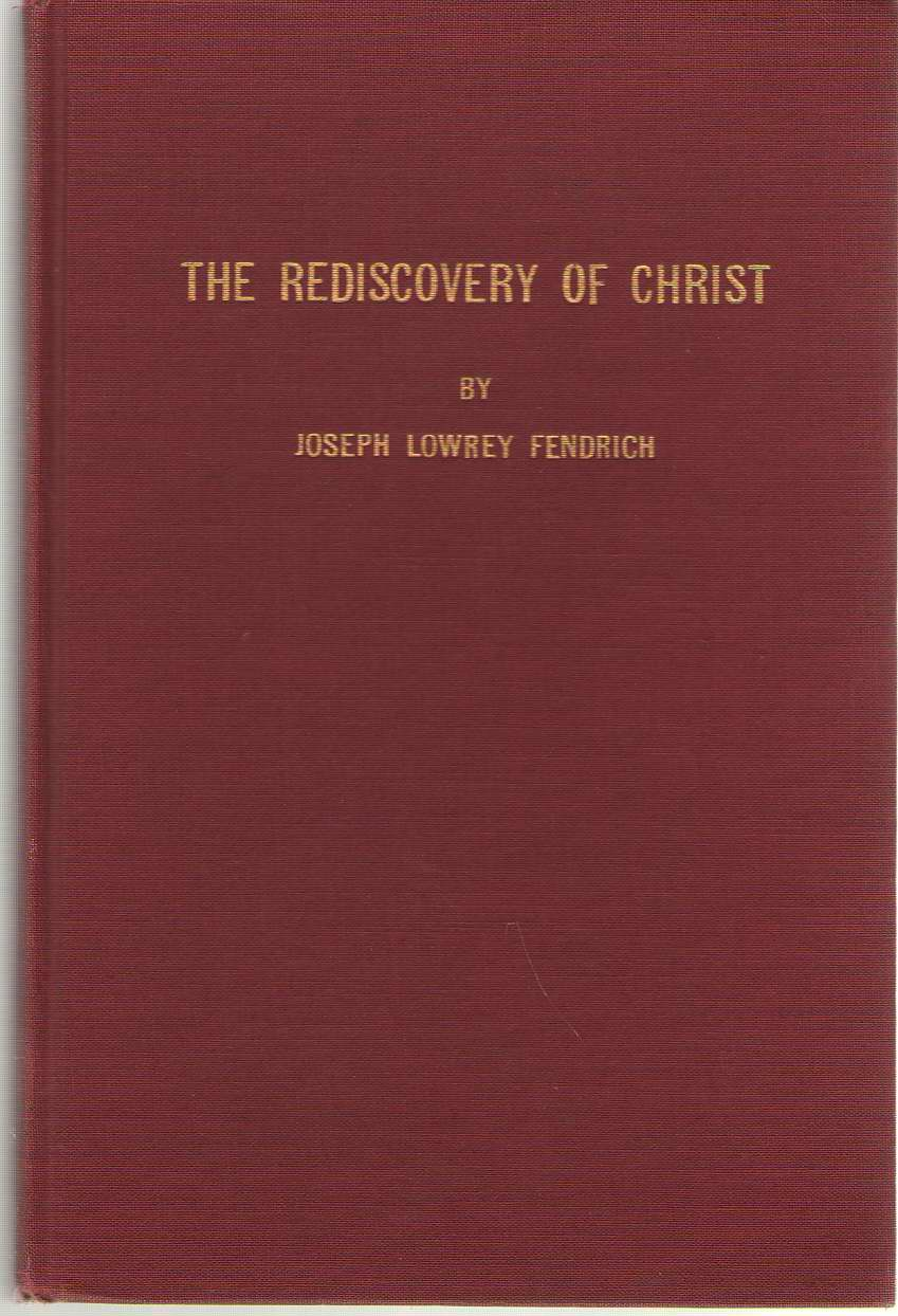 Image for The Rediscovery Of Christ
