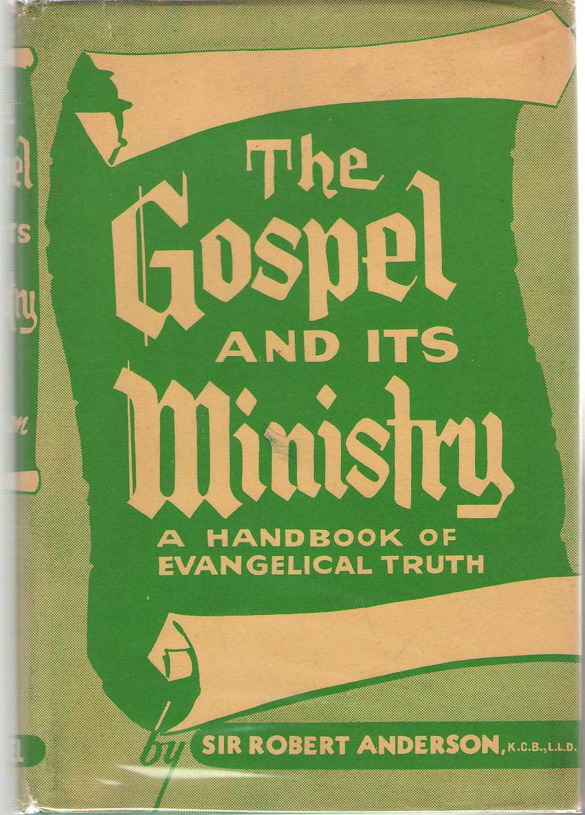 Image for The Gospel And Its Ministry A Handbook of Evangelical Truth