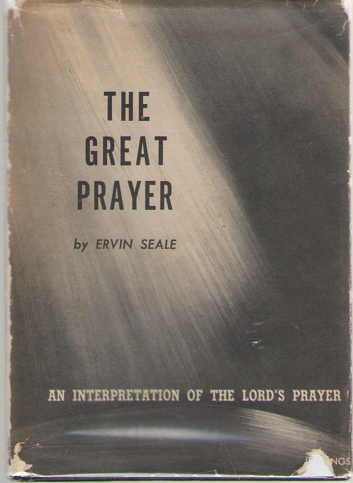 Image for The Great Prayer An Interpretation of the Lord's Prayer