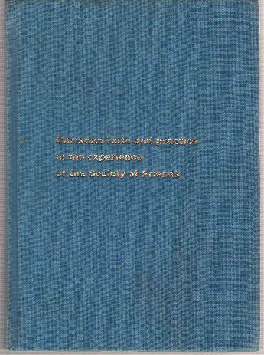 Image for Christian Faith And Practice In The Experience Of The Society Of Friends