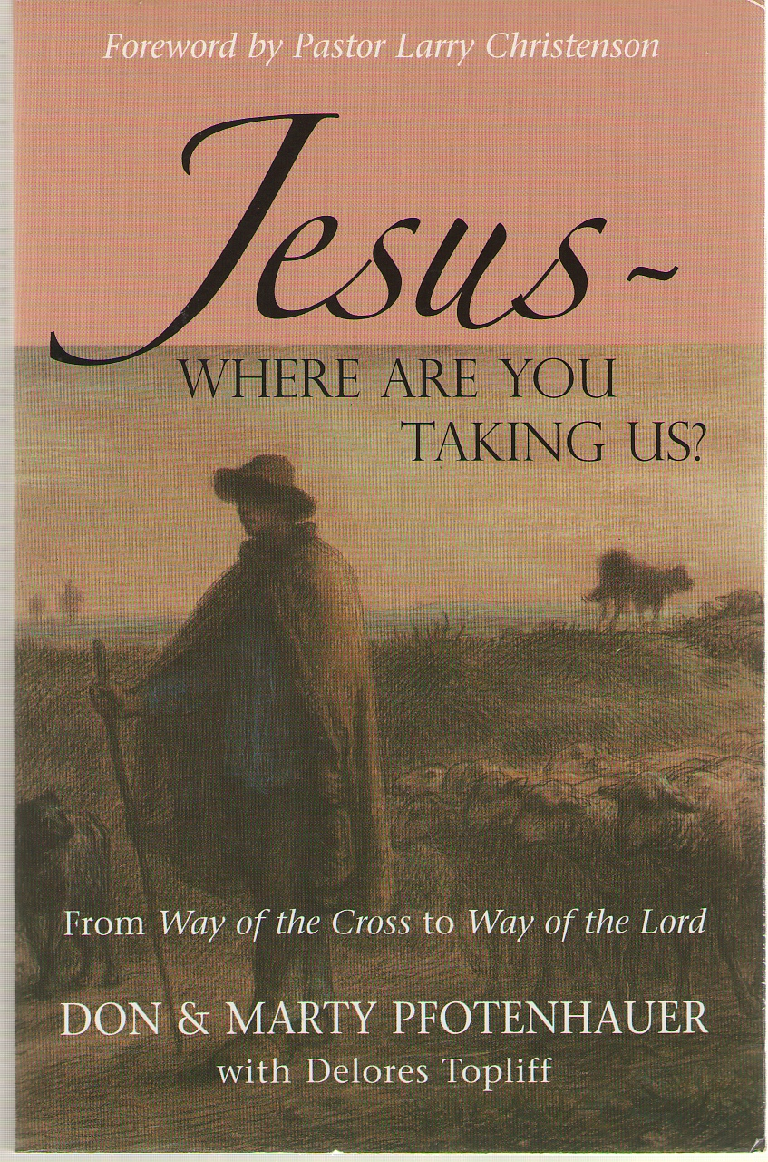 Image for Jesus ~ Where Are You Taking Us? From Way of the Cross to Way of the Lord