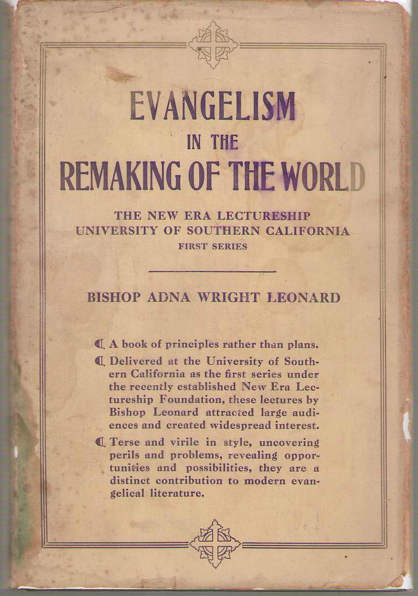 Image for Evangelism in the Remaking of the World The New Era Lecturship University of Southern California First Series