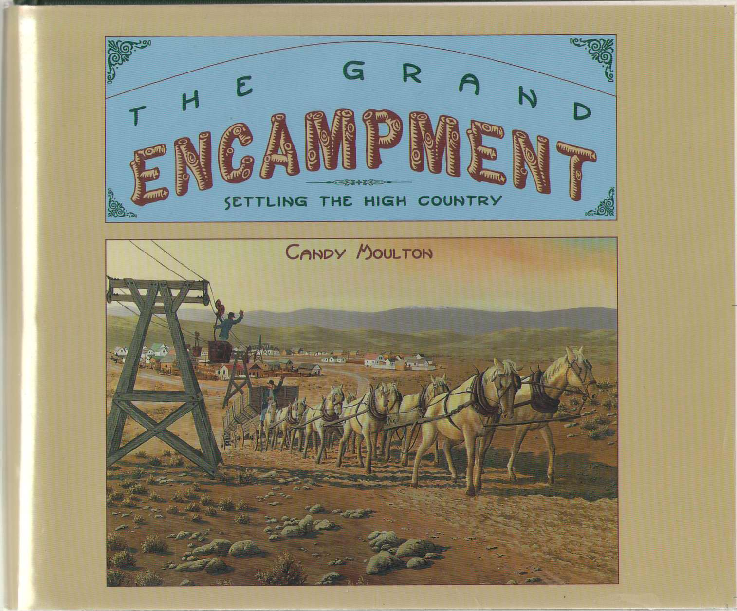 Image for The Grand Encampment  Settling the High Country