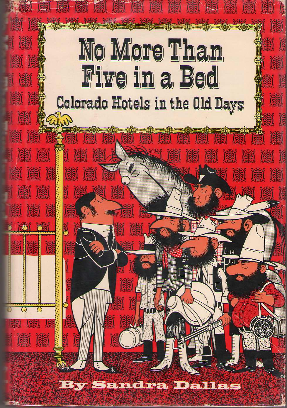 Image for No More Than Five in a Bed Colorado Hotels in the Old Days